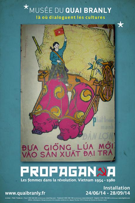 "Triển lãm ""Propaganda"" tại Musée du Quai Branly - Paris"